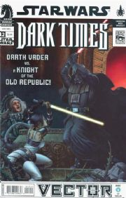 Star Wars Dark Times #12 Vector Pt 6 (2008) Dark Horse comic book